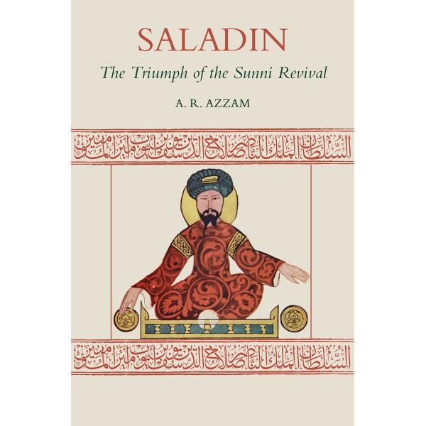 SALADIN The Triumph of the Sunni Revival