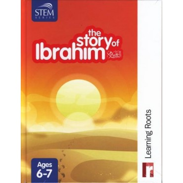 The Story of Ibrahim (AS) : Learning Roots