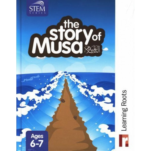 The Story of Musa ('Alayhissalaam)