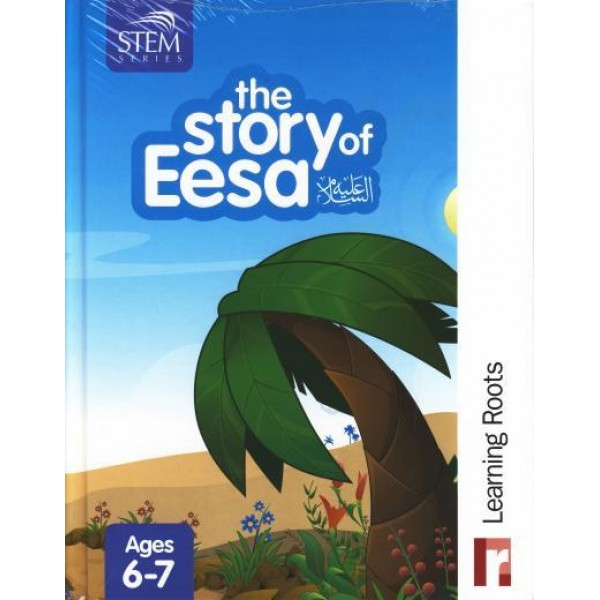 The Story of Eesa (AS) : Learning Roots