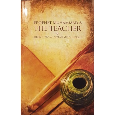 Prophet Muhammad & The Teacher