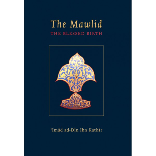 The Mawlid - The Blessed Birth