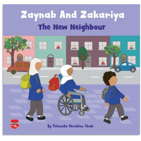 Zaynab and Zakariya : The New Neighbour