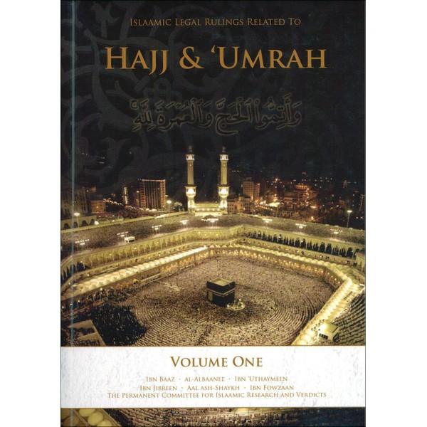 Islaamic Legal Rulings Related to Hajj & Umrah