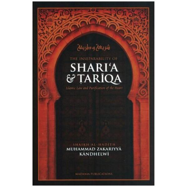 The Inseparability of Sharia & Tariqa