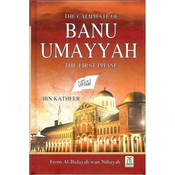 Banu Umayyah, The Caliphate of