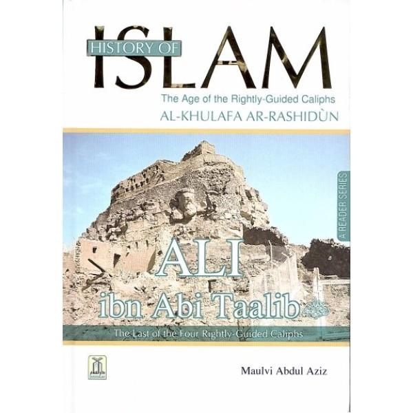 History of Islam: Ali Ibn Abi Taalib