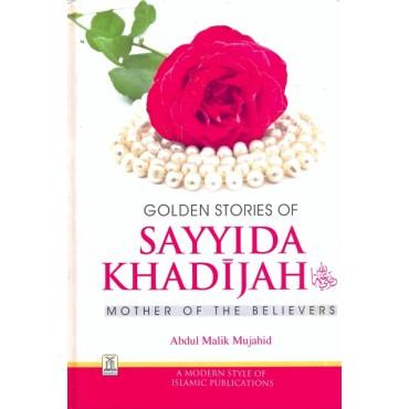 Golden Stories of Khadijah (Mother of the Believers)