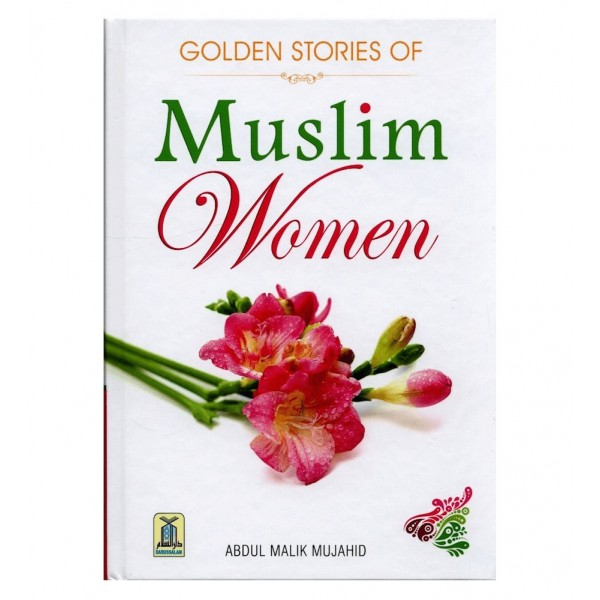Golden Stories of Muslim Women