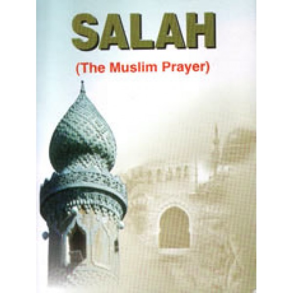 Salah (The Muslim Prayer) - Pocket Booklet