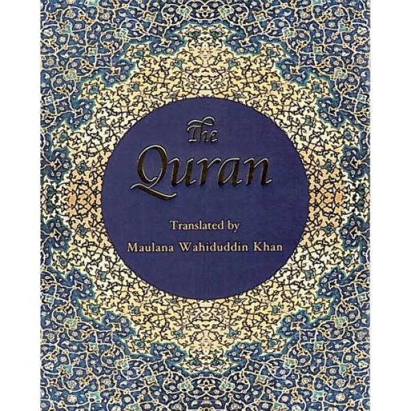 The Quran (Translated by Maulana Wahiduddin Khan)