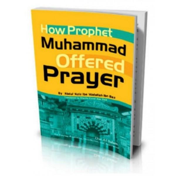 AR -How Prophet Offered Prayer