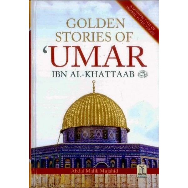 Golden Stories of Umar Ibn al-Khattaab