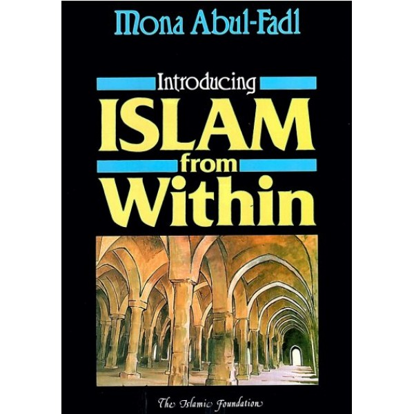 Introducing Islam from Within