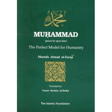 Muhammad (pbuh): The Perfect Model for Humanity