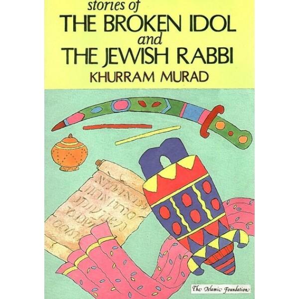 Stories of the Broken Idol and the Jewish Rabbi