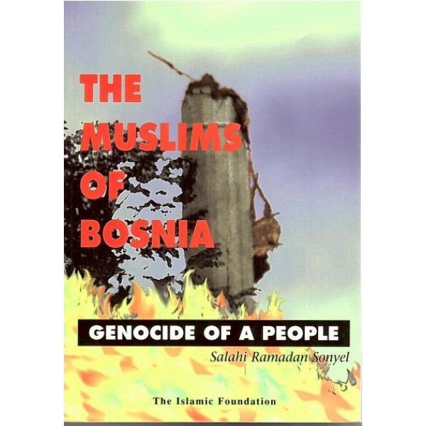 The Muslims of Bosnia: Genocide of a People