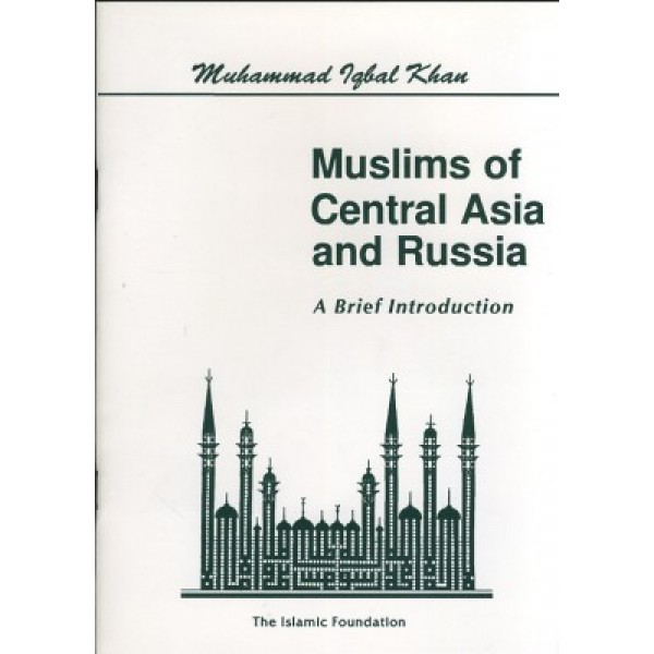 Muslims of Central Asia and Russia