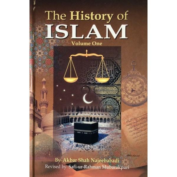 History Of Islam (Vol. 1)