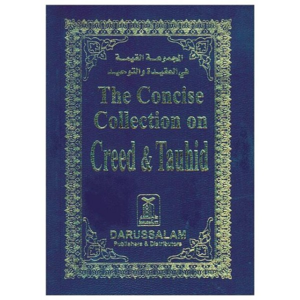 The Concise Collection on Creed & Tawhid (P/S)