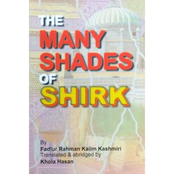 The Many Shades Of Shirk