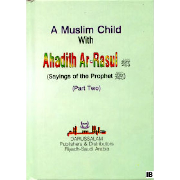 A Muslim Child with Ahadith Ar-Rasul - Part 2 (PS)