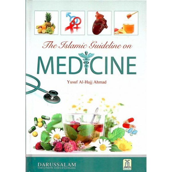 The Islamic Guideline on Medicine (hardback)