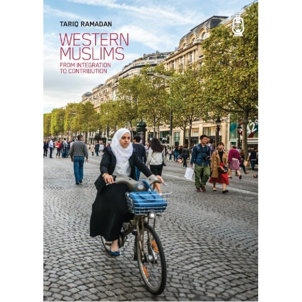 Western Muslims From Integration to Contribution