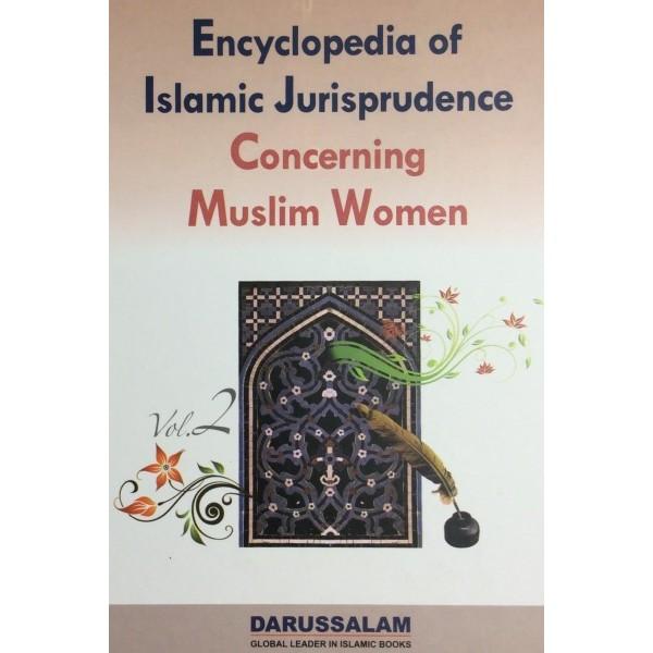 Encyclopedia Of Islamic Jurisprudence Concerning Muslim Women Vol-2