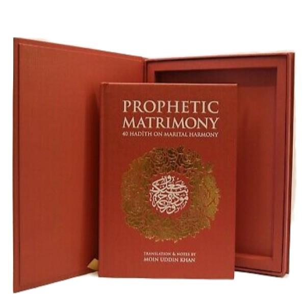 Prophetic Matrimony : 40 Hadith on Marital Harmony Gifted Eidtion