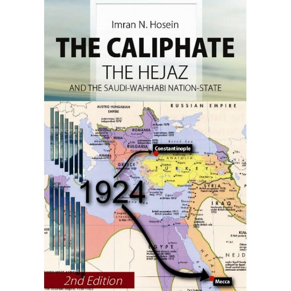 The Caliphate The Hejaz and the Saudi - Wahhabi Nation-State