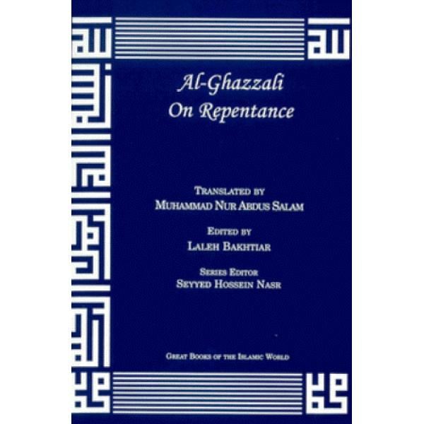 Imam al-Ghazali on Repentance