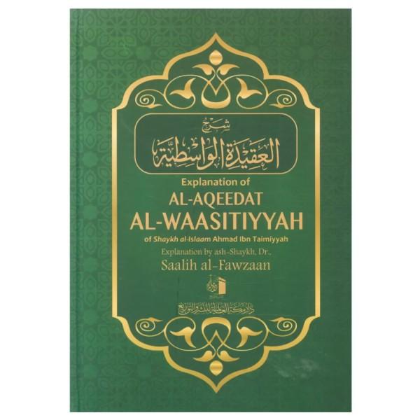 Explanation of al-Aqeedat al-Waasitiyyah