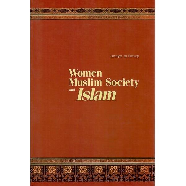 Women Muslim Society and Islam