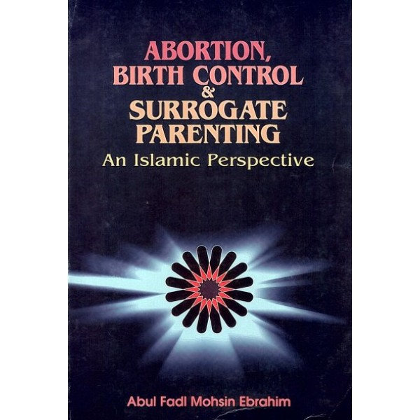 Abortion, Birth Control and Surrogate Parenting