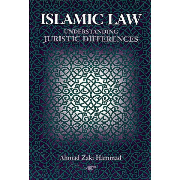 Islamic Law: Understanding Juristic Differences