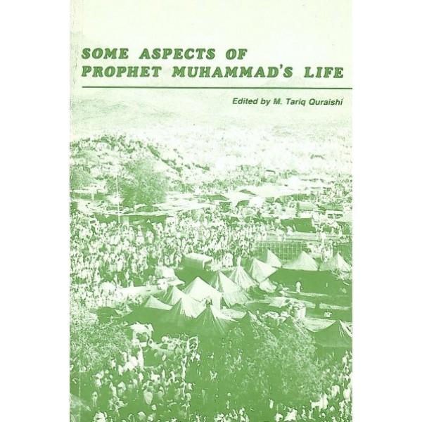 Some Aspects of Prophet Muhammad's Life