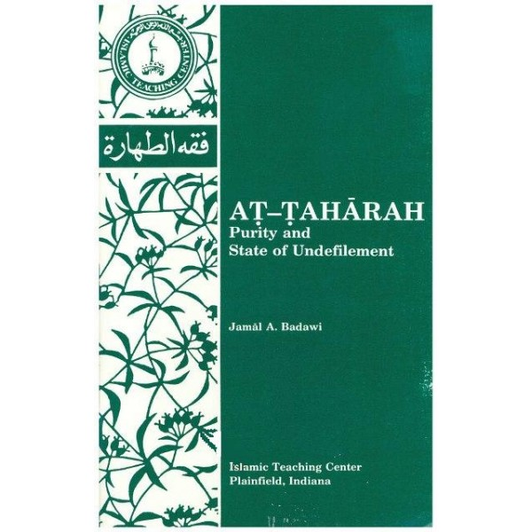 At-Taharah: Purity and State of Undefilement