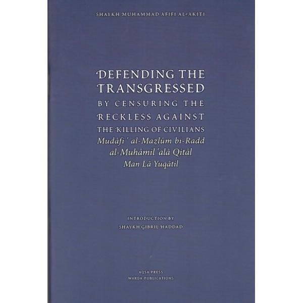 Defending The Transgressed