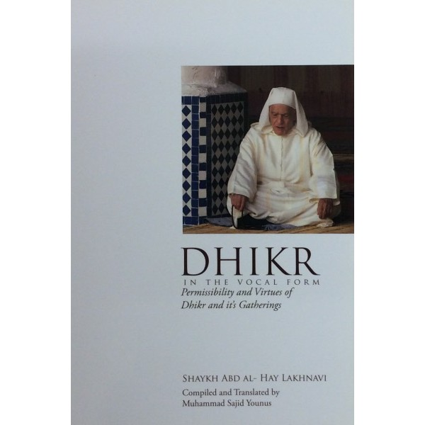 Dhikr : In the Vocal Form
