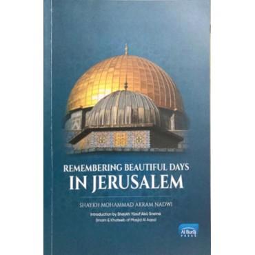 Remembering Beautiful Days in Jerusalem