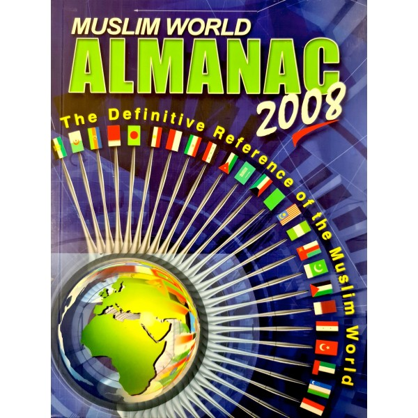 Muslim World Almanac 2008