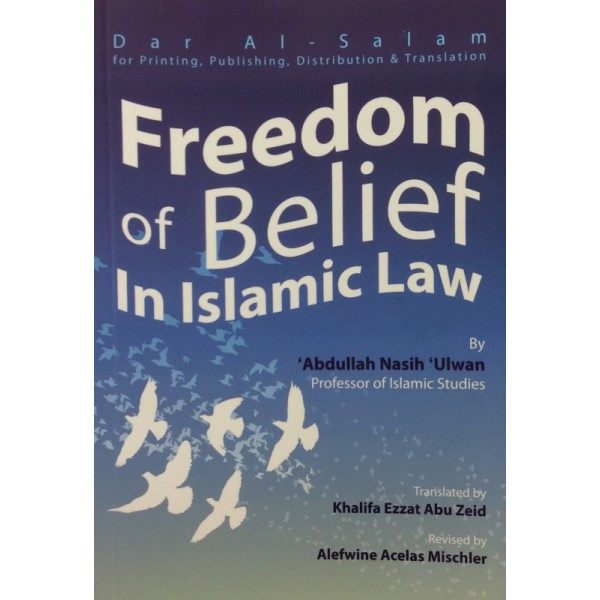 Freedom of Belief in Islamic Law