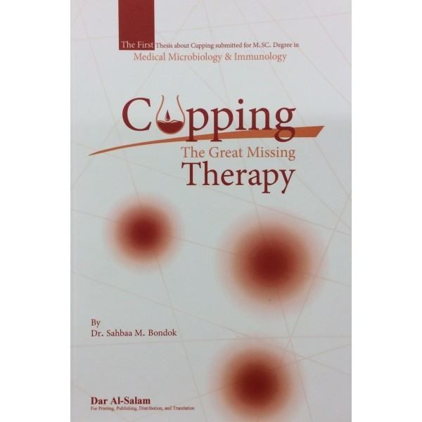 Cupping : The great missing therapy (Hijama)