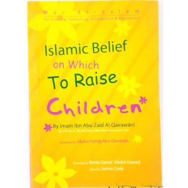 Islamic Belief on which To Raise Children
