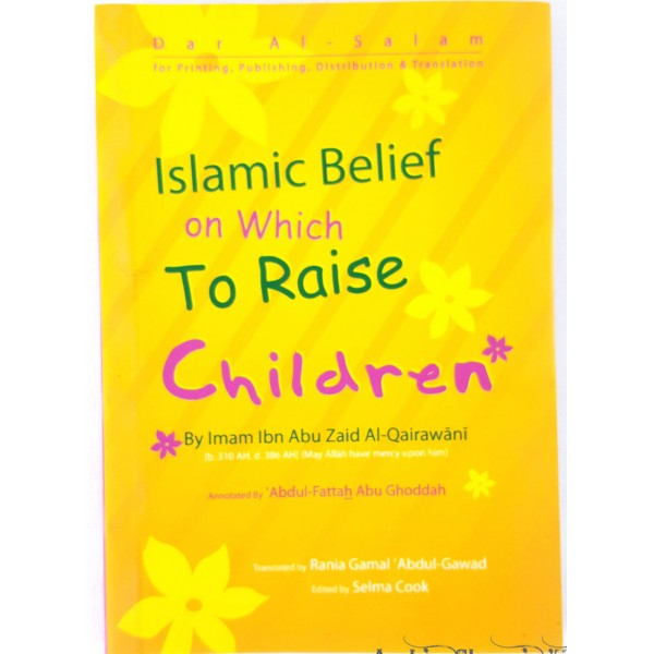 Islamic Belief on which To Raise Children