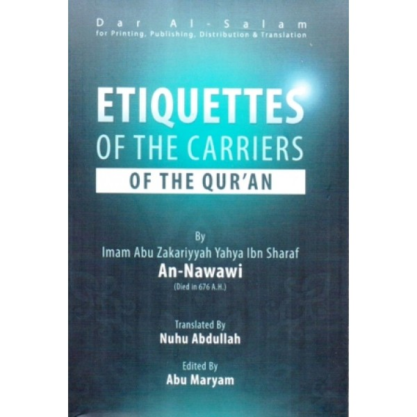 Etiquettes of the carriers of the Quran