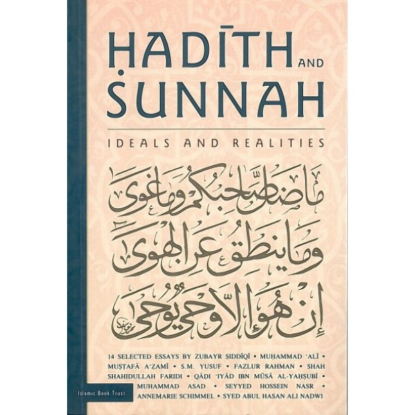 IBT - Hadith and Sunnah - Ideals and Realities