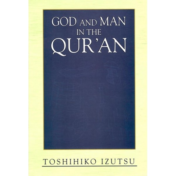 IBT - God and Man in The Quran