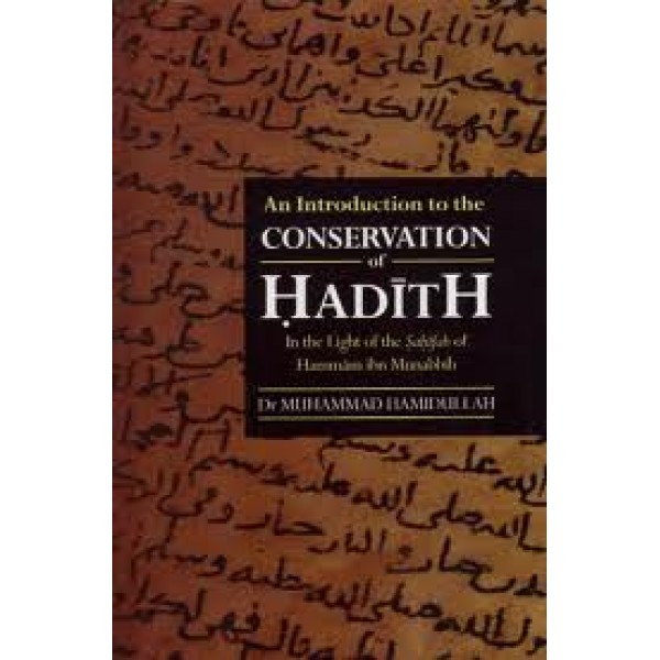 An Introduction to the Conservation of Hadith